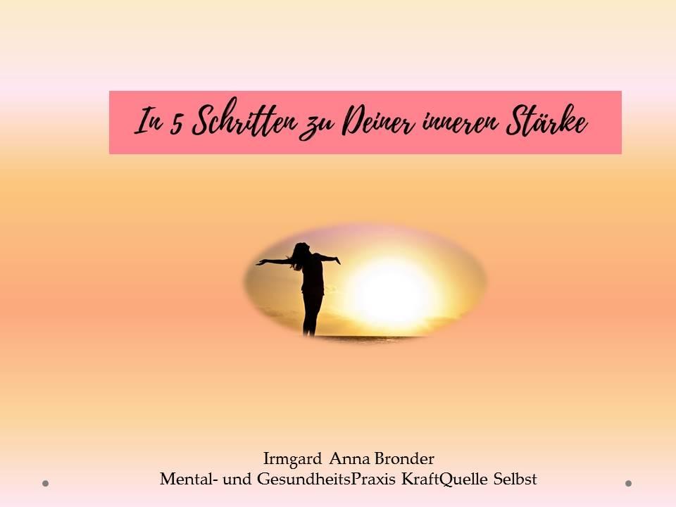 5 Schritte zu Deiner inneren Stärke